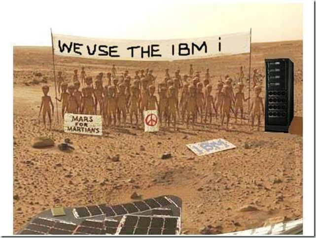 New Discovery on Mars: Positive Evidence of IBMi Life! 2